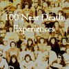 Cover image of 100 Near Death Experiences