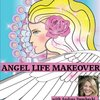Cover image of Angel Life Makeover