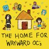 Cover image of The Home for Wayward OCs