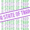 Cover image of A State Of Trap Podcast – A State Of Trap