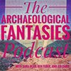 Cover image of Archaeological Fantasies Podcast