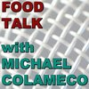 Cover image of Food Talk with Mike Colameco