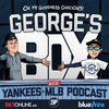 Cover image of George's Box - Yankees MLB Podcast