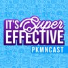 Cover image of It's Super Effective: A Pokemon Podcast