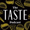 Cover image of The TASTE Podcast