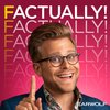 Cover image of Factually! with Adam Conover