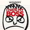 Cover image of I Hate My Boss
