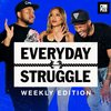 Cover image of Everyday Struggle: Weekly Edition