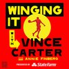 Cover image of Winging It With Vince Carter