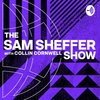 Cover image of The Sam Sheffer Show with Collin Cornwell