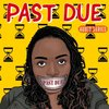 Cover image of Past Due Audio Series