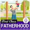 Cover image of First Class Fatherhood