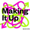 Cover image of Making It Up