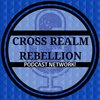 Cover image of Cross Realm Rebellion Podcast Network