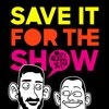 Cover image of Save It For the Show