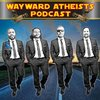 Cover image of Wayward Atheists Podcast