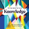 Cover image of To The Best Of Our Knowledge