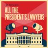 Cover image of LRC Presents: All the President's Lawyers