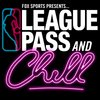 Cover image of League Pass and Chill