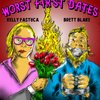 Cover image of Worst First Dates with Brett Blake and Kelly Fastuca