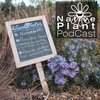Cover image of The Native Plant Podcast