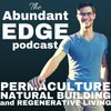 Cover image of The Abundant Edge: Permaculture, Natural Building, and Regenerative Living