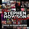 Cover image of The Stephen Howson Podcast | Made In Manchester