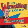 Cover image of Is Wrestling Fixed: The Bill Apter Podcast