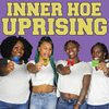 Cover image of Inner Hoe Uprising
