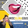 Cover image of The MiscELENAeous Podcast with Elena Davies
