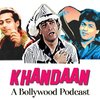 Cover image of Khandaan- A Bollywood Podcast