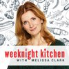 Cover image of Weeknight Kitchen with Melissa Clark