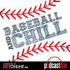 Cover image of Baseball & Chill