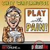 Cover image of Play with Pain: Chet Waterhouse
