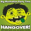 Cover image of Big Illustration Party Time Hangover!