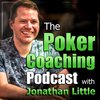 Cover image of The Poker Coaching Podcast with Jonathan Little