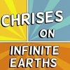 Cover image of Chrises on Infinite Earths