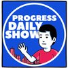 Cover image of Progress Daily Show