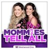 Cover image of Mommies Tell All