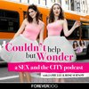 Cover image of Couldn't Help But Wonder: A Sex and the City Podcast with Jamie Lee and Rose Surnow