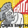 Cover image of The Grit! with Chas Smith