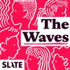 Cover image of The Waves: Gender, Relationships, Feminism