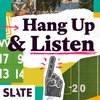 Cover image of Hang Up and Listen