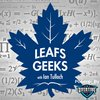 Cover image of Leafs Geeks Podcast: Toronto Maple Leafs