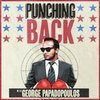 Cover image of Punching Back with George Papadopoulos