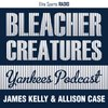 Cover image of Bleacher Creatures Yankees Podcast
