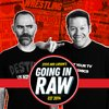 Cover image of Going In Raw: A Pro Wrestling Podcast