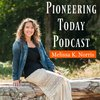 Cover image of Pioneering Today with Melissa K. Norris