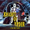 Cover image of Knights of Vader - A Star Wars Podcast