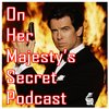 Cover image of On Her Majesty's Secret Podcast